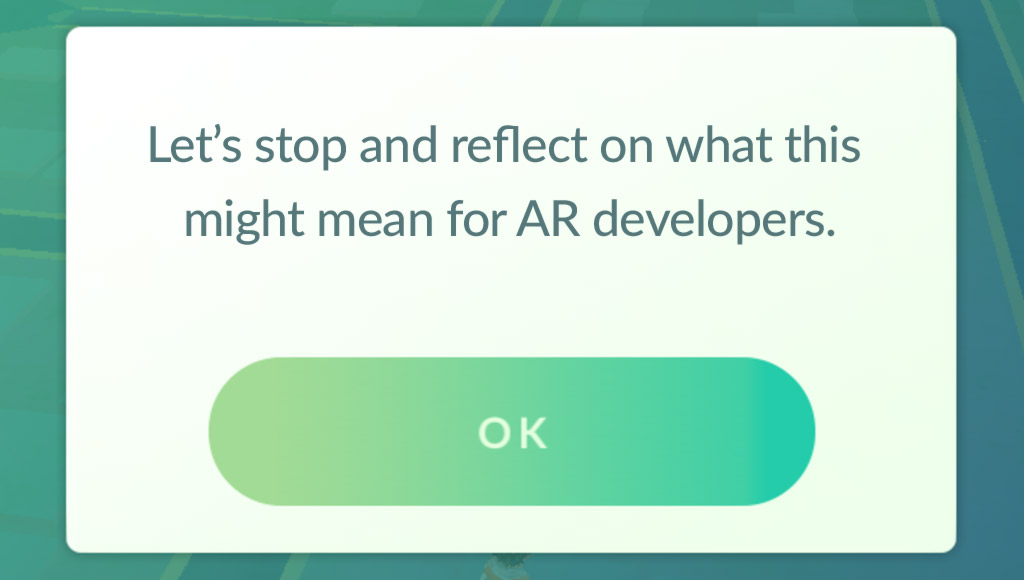 Let's stop and reflect on what this might mean for AR developers.